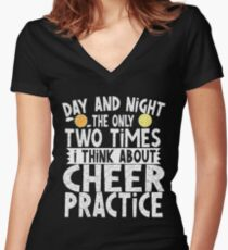 Day Night Think About Cheer Practice - Funny Cheerleader Tumble Saying Women's Fitted V-Neck T-Shirt