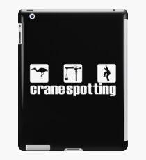 Crane Spotting (Trainspotting Spoof) iPad Case/Skin