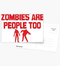 Zombies Are People Too Postcards