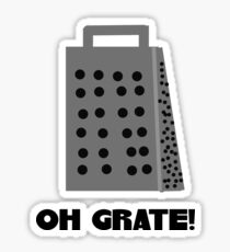 Oh, Grate Sticker