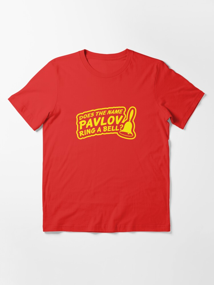 Alternate view of Does the Name Pavlov Ring a Bell? Essential T-Shirt