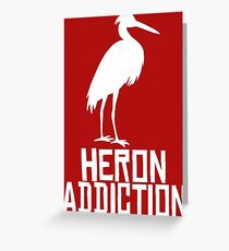 Heron Addiction Greeting Card