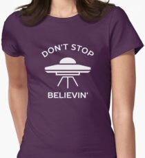 Don't Stop Believing in Aliens Womens Fitted T-Shirt