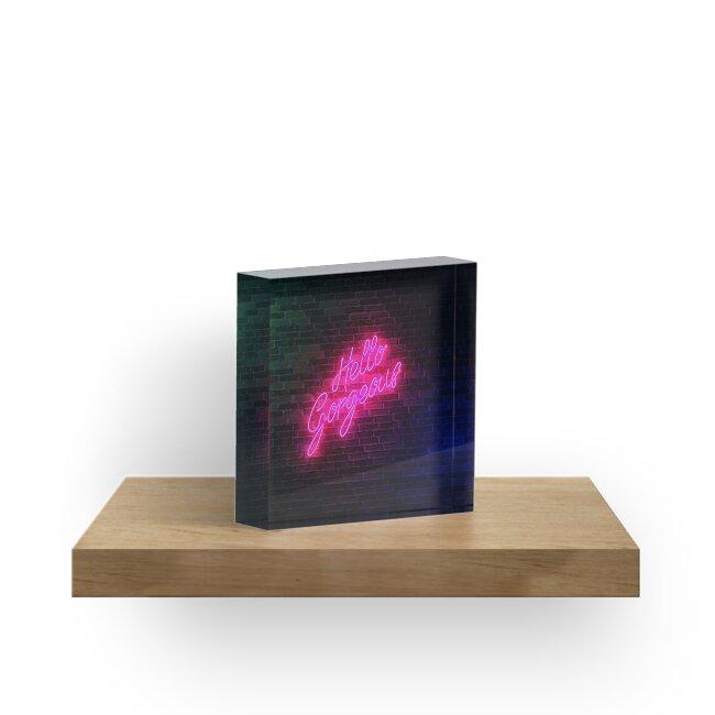 Hello Gorgeous - Neon Sign Light - Popular trending by Potatopug Studio