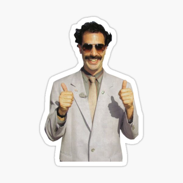Borat Funny Sacha Baron Cohen Sticker