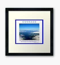 Courage Framed Print