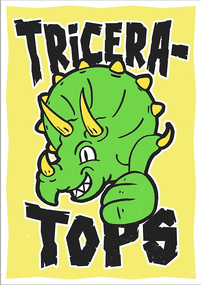 You are Tricera-Tops by profoundvisuals