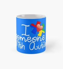 I Love Someone With Autism Items Mug