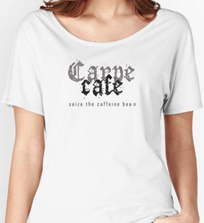 Carpé café Women's Relaxed Fit T-Shirt