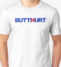 Pro-Trump / Hillary's BUTTHURT Liberals Shirts and Stickers Unisex T-Shirt