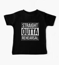 Straight Outta Rehearsal Theater Künstler Darsteller Schauspieler Baby T-Shirt