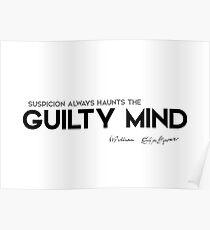 suspicion, guilty mind - william shakespeare Poster