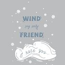 Wind My Only Friend by Jessica Sinclair