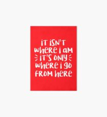 Where I Go From Here | Amelie Art Board