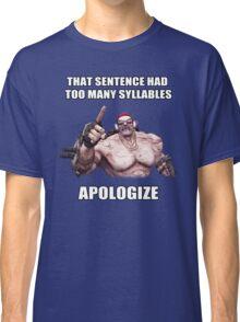 Mr.Torgue Quote Classic T-Shirt