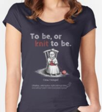 Oma Hempel - To be, or knit to be. Women's Fitted Scoop T-Shirt