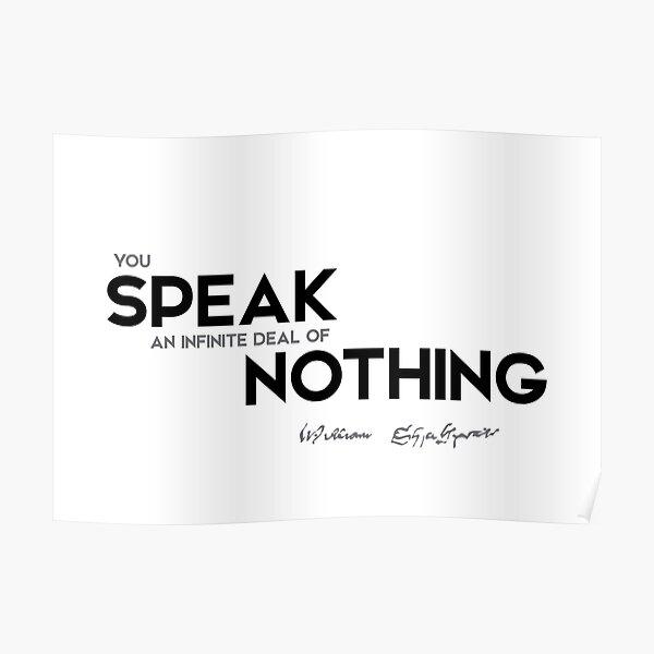 speak nothing - william shakespeare Poster