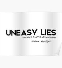 uneasy lies - william shakespeare Poster