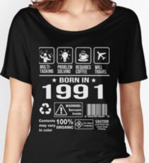 Born in 1991 T-Shirt. Funny Birthday Gift For 26 Years old. Women's Relaxed Fit T-Shirt