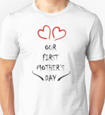 Our First Mother's Day Unisex T-Shirt