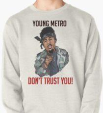 metro boomin' Pullover