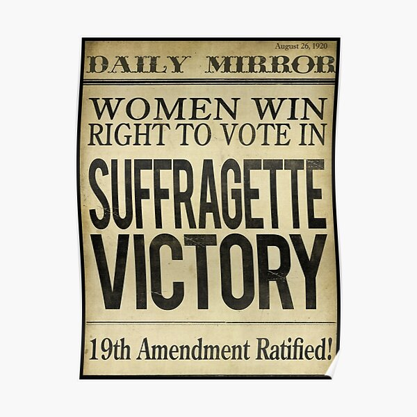 Suffragette Victory Women's Right to Vote Poster