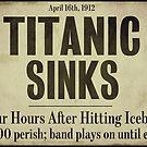 Titanic Sinks Newspaper Headline by mindydidit