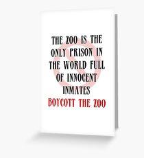 Boycott the Zoo Greeting Card