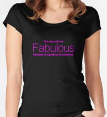 Call Me Fabulous Women's Fitted Scoop T-Shirt