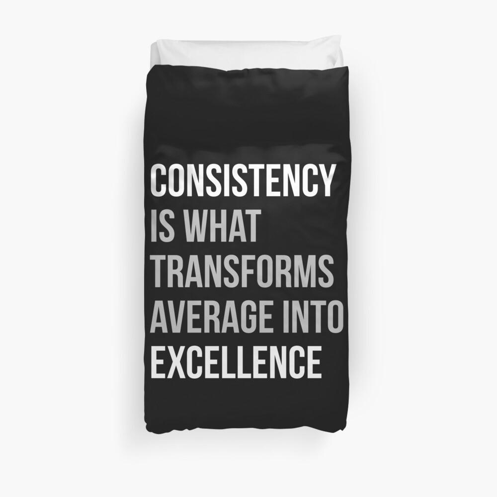 Konsistenz ist, was sich in Excellence verwandelt Bettbezug