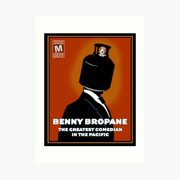 Benny Bropane the Greatest Art Print