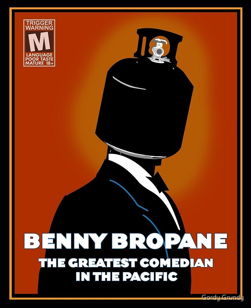 Benny Bropane the Greatest by Gordy Grundy