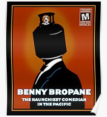 Benny Bropane the Raunchiest  Poster