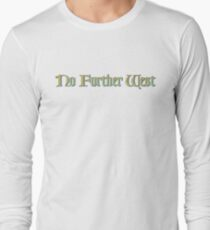 No Further West Long Sleeve T-Shirt