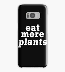 eat more plants (western) Samsung Galaxy Case/Skin