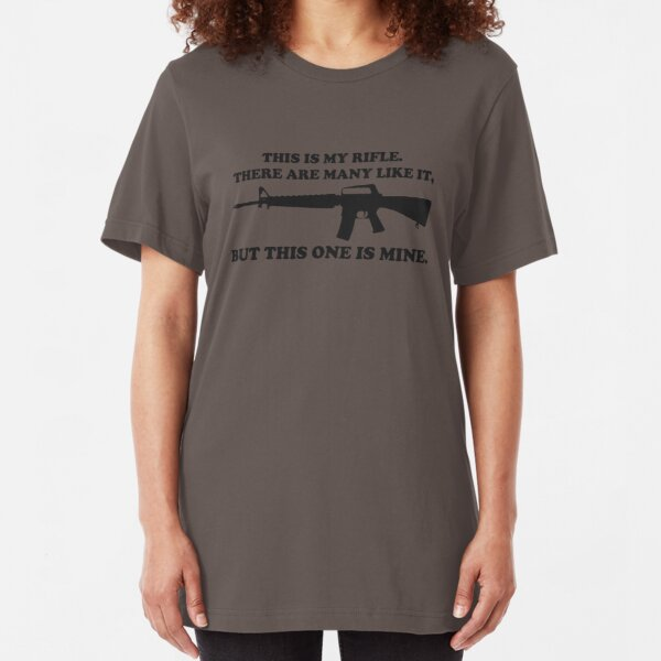This is my rifle Slim Fit T-Shirt
