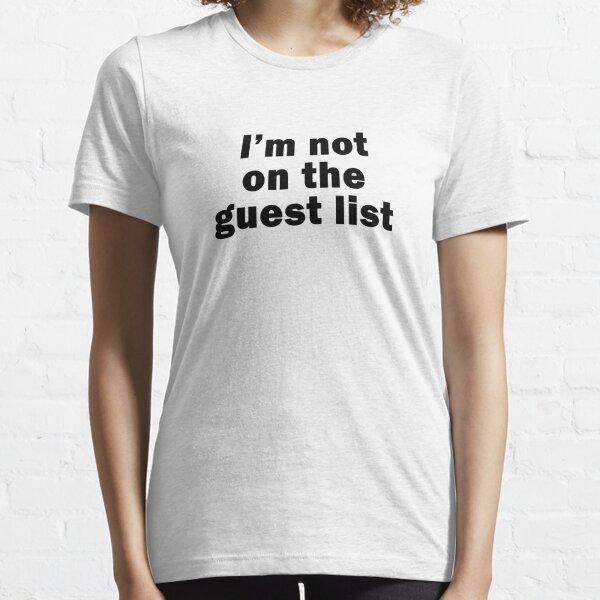 BLK Font - No Guest List Essential T-Shirt
