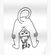 Rip n Dip We Bad Poster