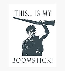Boomstick! Photographic Print