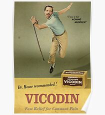 Dr. House Vicodin Recommended Poster