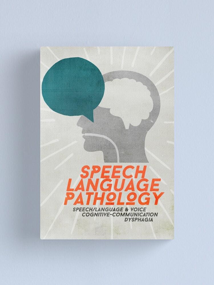 Alternate view of Speech Language Pathology Canvas Print