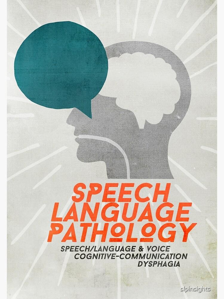 Speech Language Pathology by slpinsights