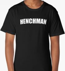 Henchman Long T-Shirt