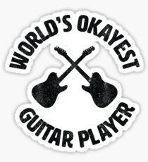 Worlds Okayest Guitar Player   guitarist Sticker