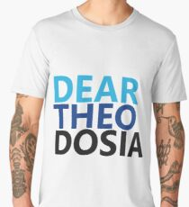 Dear Theodosia Men's Premium T-Shirt