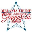 Make America Glamorous Again  by EvePenman