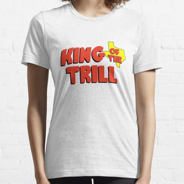 King of the Trill Essential T-Shirt