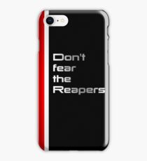 DONT fear the Reapers iPhone Case/Skin