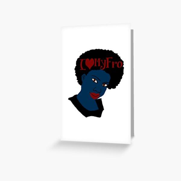 Love Your Beautiful Afro Natural Hair Tshirt Greeting Card