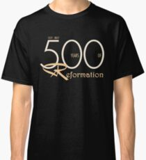 Reformation 500th Anniversary - Martin Luther Classic T-Shirt
